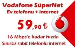 Vodafone Limitsiz İnternet + Ev Telefonu 59,90 TL.